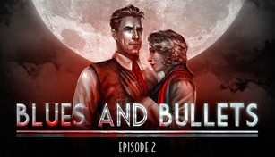 Blues and Bullets - Episode 2