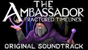 The Ambassador: Fractured Timelines Soundtrack