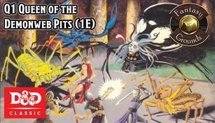 Fantasy Grounds - D&D Classics: Q1 Queen of the Demonweb Pits (1E)