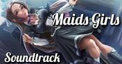 Maids Girls - Soundtrack