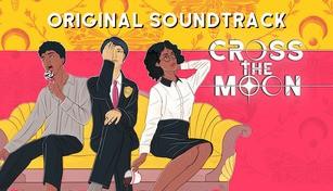 Cross the Moon Original Soundtrack