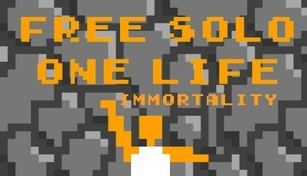 Free Solo: One Life Immortality
