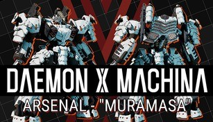 "DAEMON X MACHINA - Arsenal - ""Muramasa"""