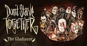 Don't Starve Together: All Survivors Gladiator Chest