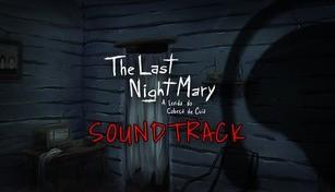 The Last NightMary - Soundtrack