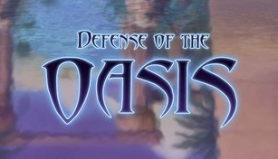 Defense of the Oasis