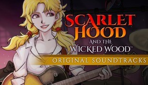 Scarlet Hood and the Wicked Wood - Original Soundtracks
