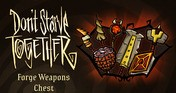 Don't Starve Together: Forge Weapons Chest