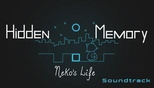 Hidden Memory - Neko's Life Soundtrack