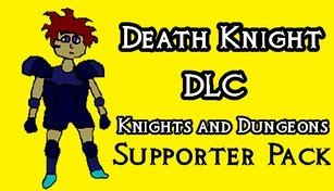 Knights and Dungeons: Death Knight DLC