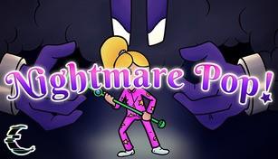 Nightmare Pop!
