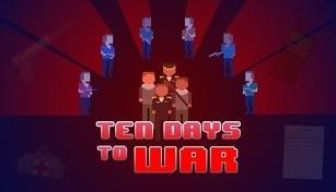 Ten Days to War
