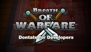 Breath of Warfare: Donate for Developers x9