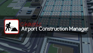 Chaotic Airport Construction Manager