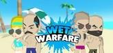 Wet Warfare