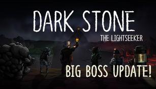 Dark Stone: The Lightseeker