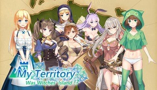 My Territory Was Witches' Island!?