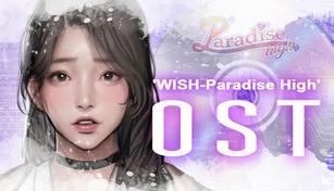 WISH Paradise High Soundtrack