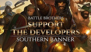 Battle Brothers - Support the Developers & Southern Banner