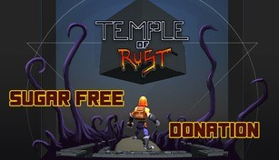 Temple of Rust - Sugar free donation - 1
