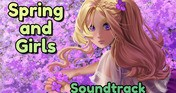 Spring and Girls Soundtrack