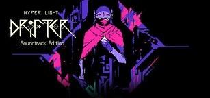 Hyper Light Drifter Soundtrack Edition