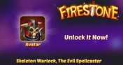 Firestone Idle RPG - Skeleton Warlock, The Evil Spellcaster