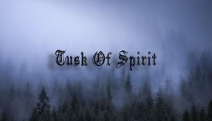 Tusk of Spirit