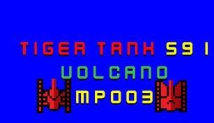 Tiger Tank 59 Ⅰ Volcano MP003