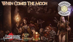 Fantasy Grounds - Aegis of Empires 3: When Comes the Moon
