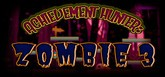 Achievement Hunter: Zombie 3