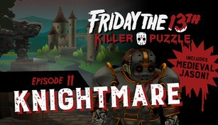 Friday the 13th: Killer Puzzle - Episode 11: Knightmare