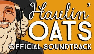 Haulin' Oats Soundtrack
