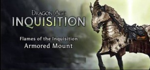 Dragon Age: Inquisition - Flames of the Inquisition Armored Mount