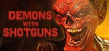 Demons with Shotguns - Deluxe Edition
