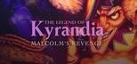The Legend of Kyrandia: Malcolm's Revenge (Book Three)