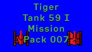 Tiger Tank 59 Ⅰ Mission Pack 007