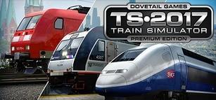 Train Simulator - 2017 Premium Edition