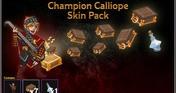 Champion Calliope Skin Pack