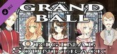 The Grand Ball Soundtrack & Director's Commentary