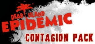 Dead Island: Epidemic - Contagion Pack
