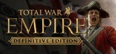 Total War: EMPIRE - Definitive Edition