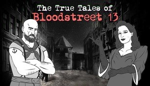 The True Tales of Bloodstreet 13 - Chapter 1