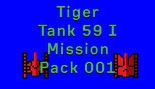 Tiger Tank 59 Ⅰ Mission Pack 001