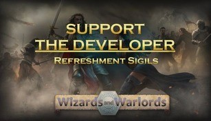 Wizards and Warlords - Support the Developer & Refreshment Sigils