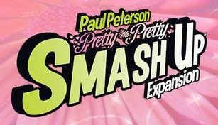 Smash Up - Pretty Pretty