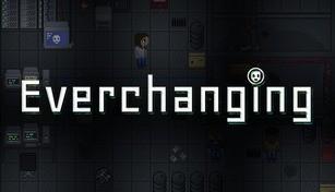 Everchanging