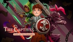 The Captives: Plot of the Demiurge