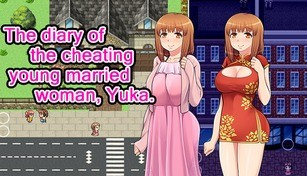 The diary of the cheating young married woman, Yuka.