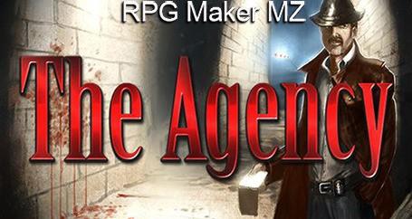 RPG Maker MZ - The Agency